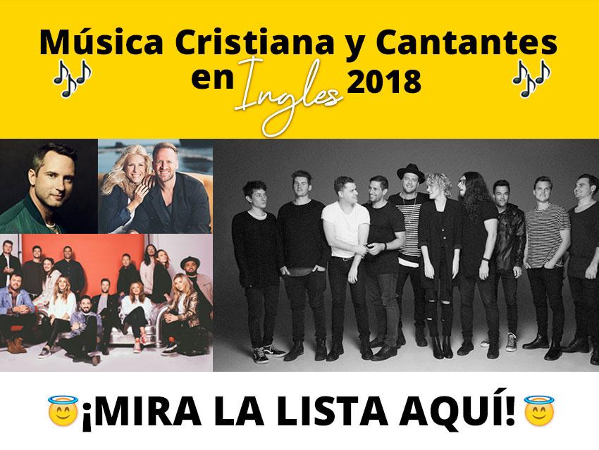 musica-y-cantantes-cristianos-en-ingles-2018