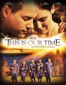 este es nuestro tiempo pelicula cristiana completa en español gratis online