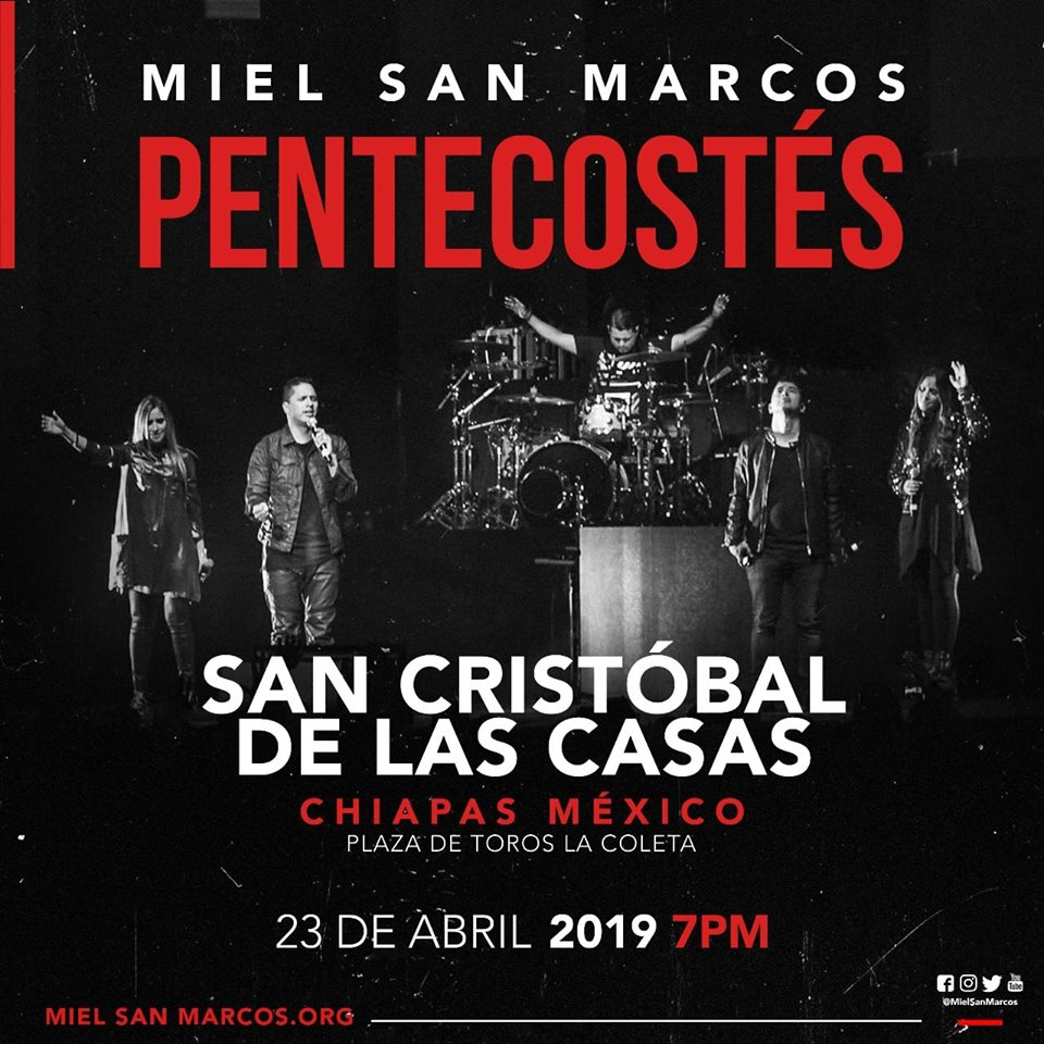 EVENTOS Y CONCIERTOS CRISTIANOS-miel-san-marcos