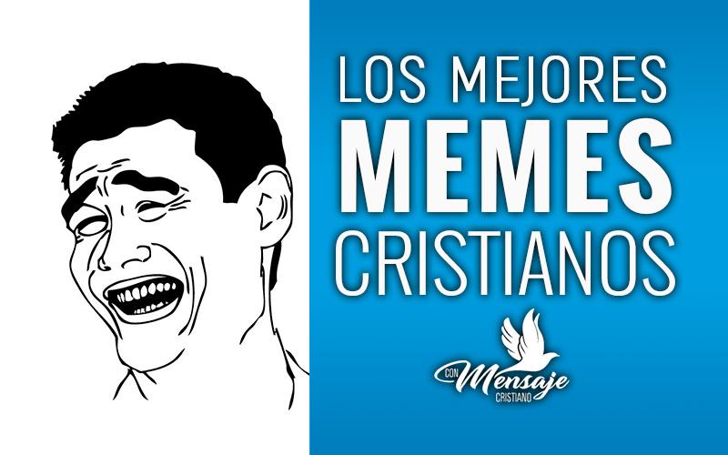 los-mejores-memes-cristianos-imagenes-cristianas-de-dios-2019
