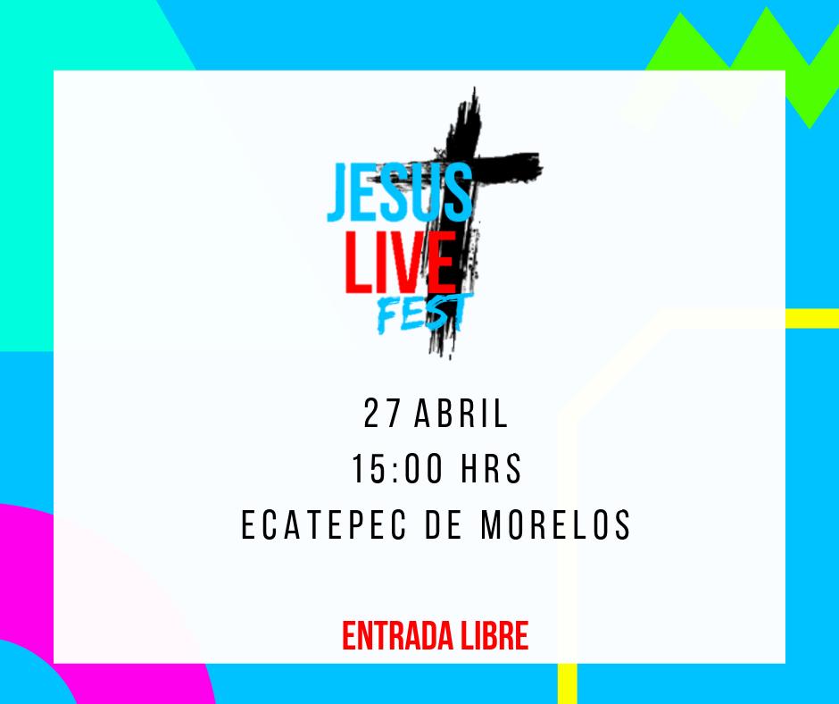 eventos-y-conciertos-cristianos-jesus-live-fest-2019-ecatepec