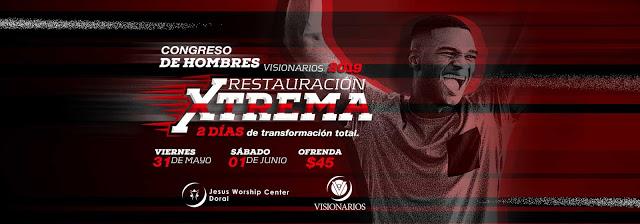 eventos y conciertos cristianos 2019 en vivo congreso de hombres restauracion extrema florida usa
