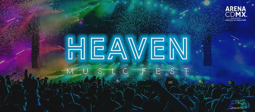 eventos-y-conciertos-cristianos-2019-en-vivo-HEAVEN-music-fest-arena-ciudad-mexico