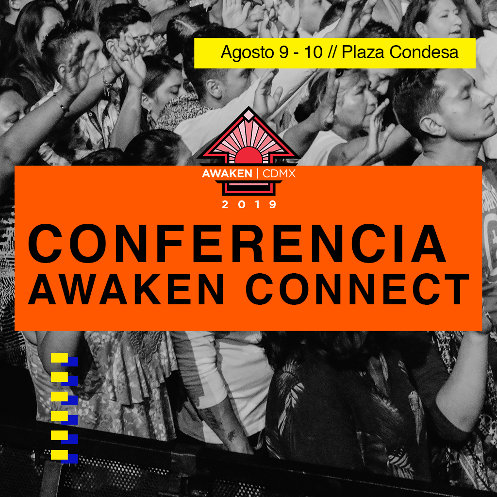eventos y conciertos cristianos 2019 awaken connect 2019 cdmx