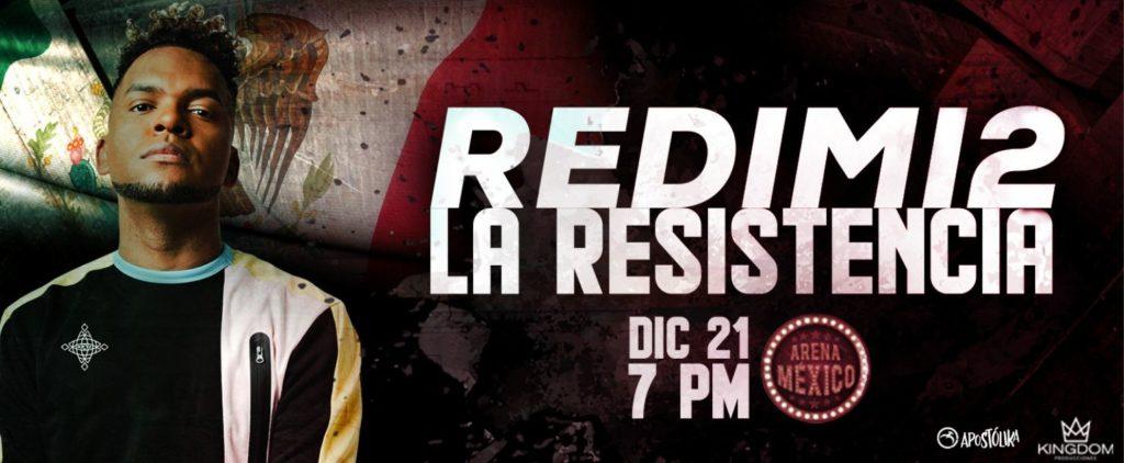 eventos y conciertos cristianos 2019 redimi2 la resistencia arena mexico 21 dic