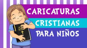 caricaturas-cristianas-par-aniños-de-la-biblia-2019