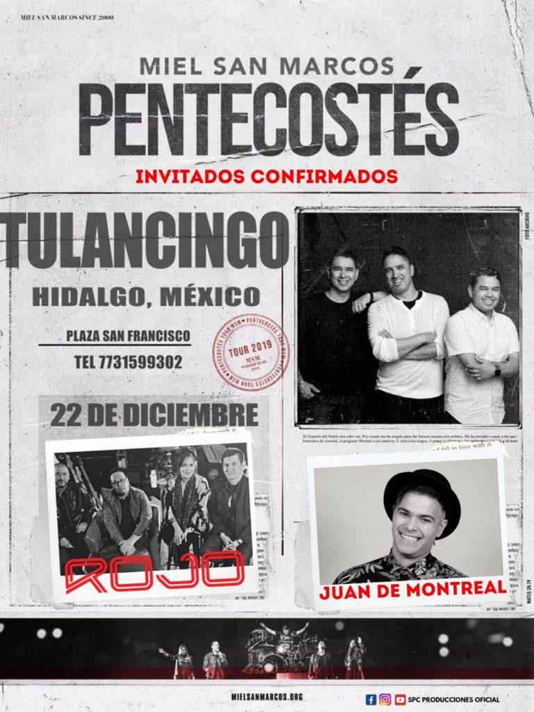 eventos y conciertos cristianos 2019 miel san marcos en tulancingo hidalgo mexico