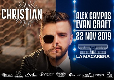 eventos y conciertos cristianos CHRSTIAN FEST 2019 evan craft alex campos