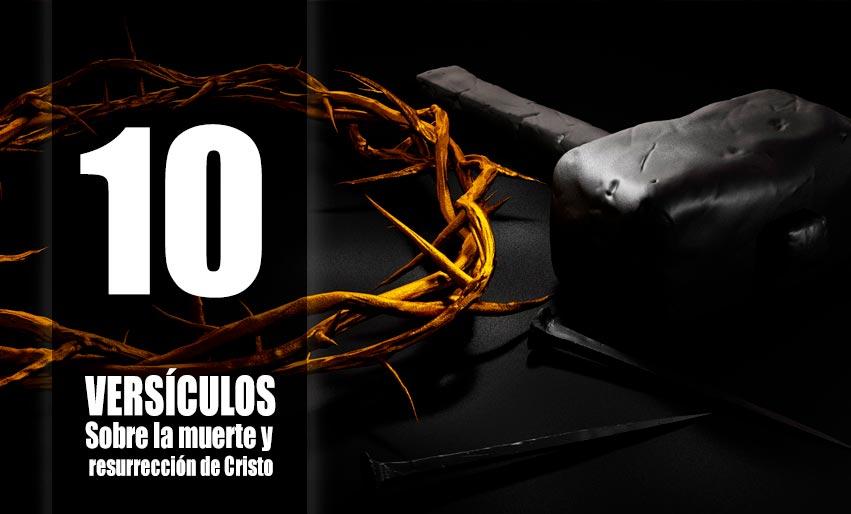 10-versículos-sobre-la-muerte-y-resurrección-de-Cristo-semana-santa-2020