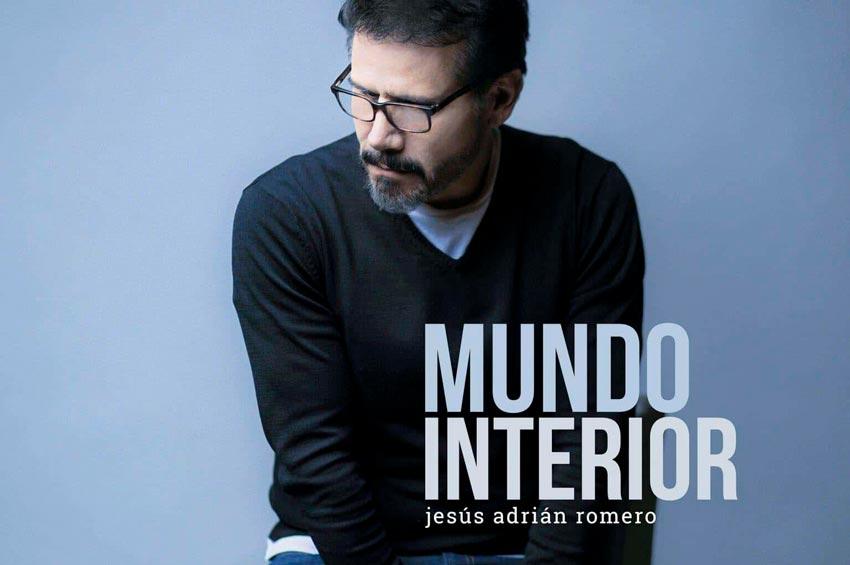 jesus-adrian-romero-2020-Los-Cinco-Mejores-Cantantes-Cristianos-de-México-mundo-interior-musica-cristiana