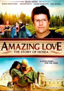 Amazing Love La Historia De Oseas Película Cristiana Completa
