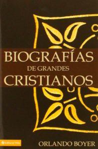 biografias-de-grandes-cristianos-10 libros-cristianos- que debes leer 2020