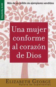 una-mujer-conforme-al-corazón-de-Dios-elizabeth-george-10-libros-cristianos-que-debes-leer-2020