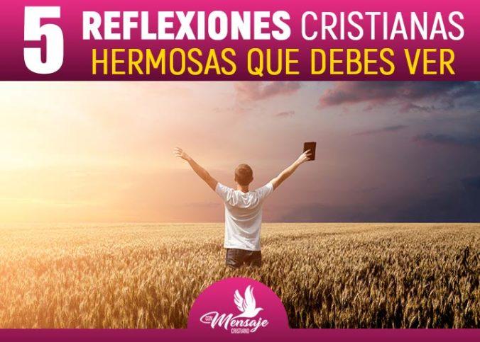 REFLEXIONES CRISTIANAS EN VIDEO Hermosas enseñanzas 2020