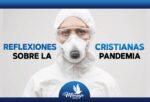 REFLEXIONES Cristianas Cortas sobre la pandemia