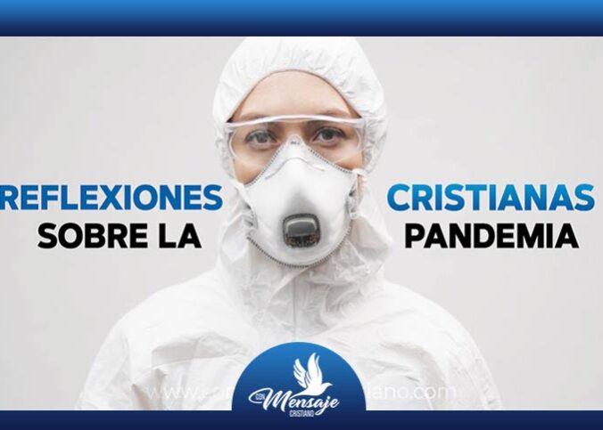 REFLEXIONES CRISTIANAS CORTAS 2020 para jovenes sobre la pandemia coronavirus