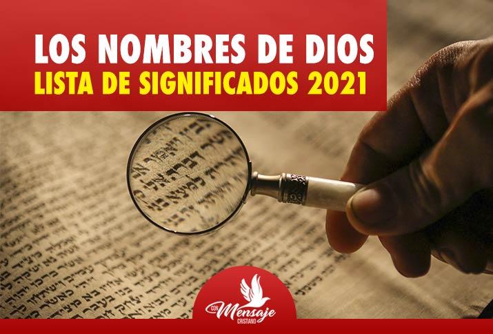 Nombres de DIOS según la Biblia LISTA DE SIGNIFICADOS Y DEFINICIONES 2021