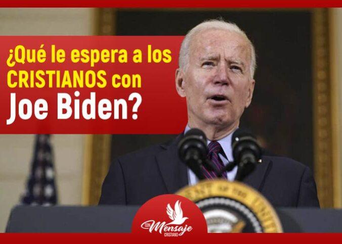 ¿Qué le espera a los cristianos con Joe Biden?