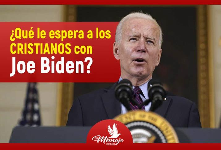 ¿Qué le espera a los cristianos con Joe Biden? noticias cristianas 2021