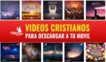 Videos cristianos gratis para descargar • CON FRASES HERMOSAS