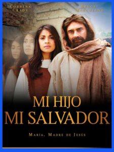 mi-hijo-mi-salvador-peliculas-cristianas-gratis-en-español-latino-2021