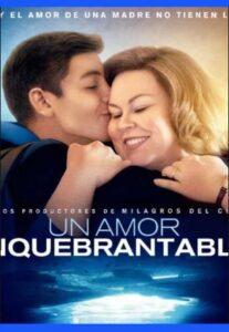 un-amor-inquebrantable-peliculas-cristianas-gratis-en-espanol-latino