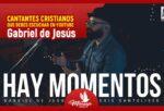 Gabriel de Jesús Cantantes cristianos de youtube